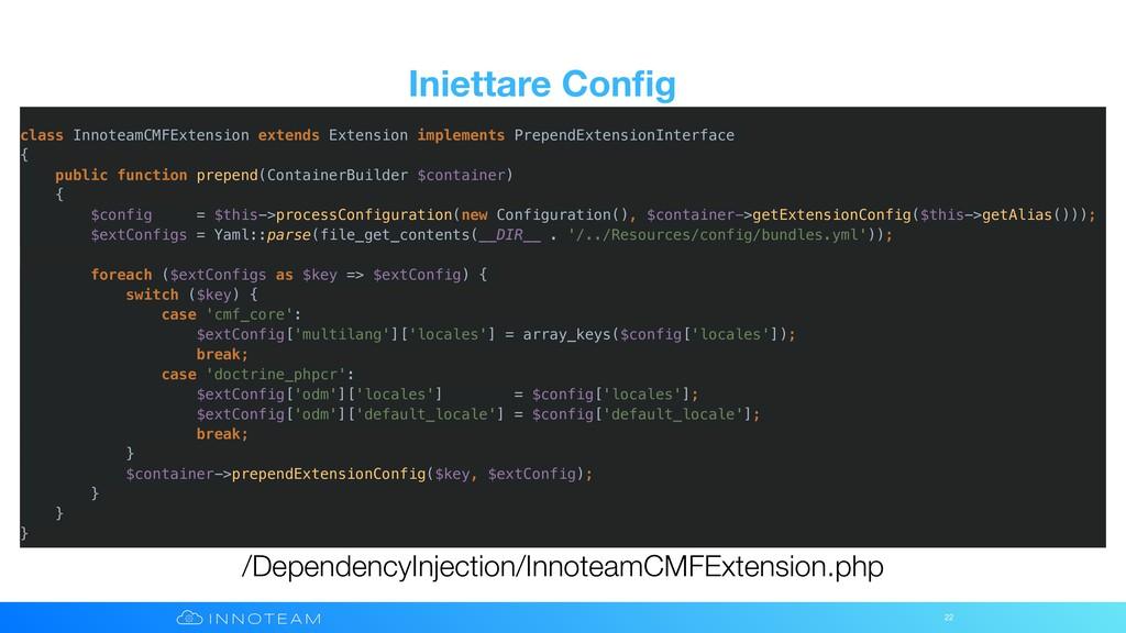 Iniettare Config 22 /DependencyInjection/Innotea...
