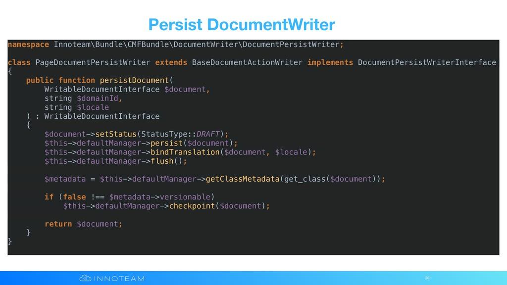Persist DocumentWriter 26 namespace Innoteam\Bu...