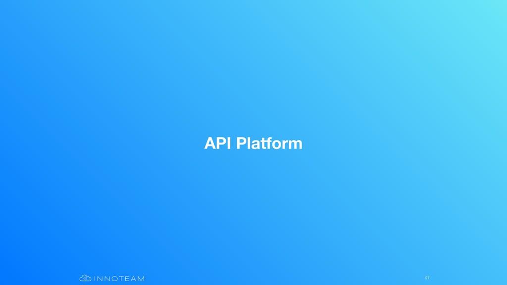 API Platform 27