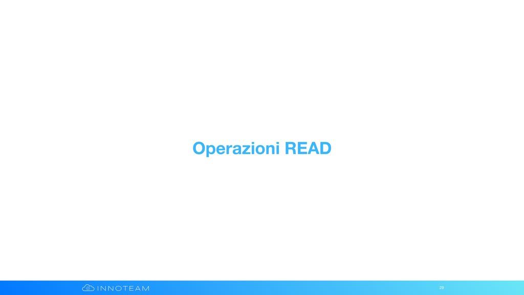 Operazioni READ 29