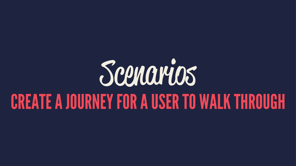 Scenarios CREATE A JOURNEY FOR A USER TO WALK T...