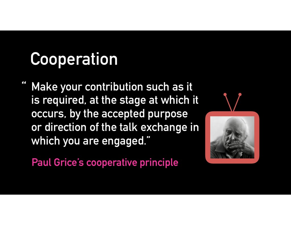 "Cooperation "" Make your contribution such as it..."