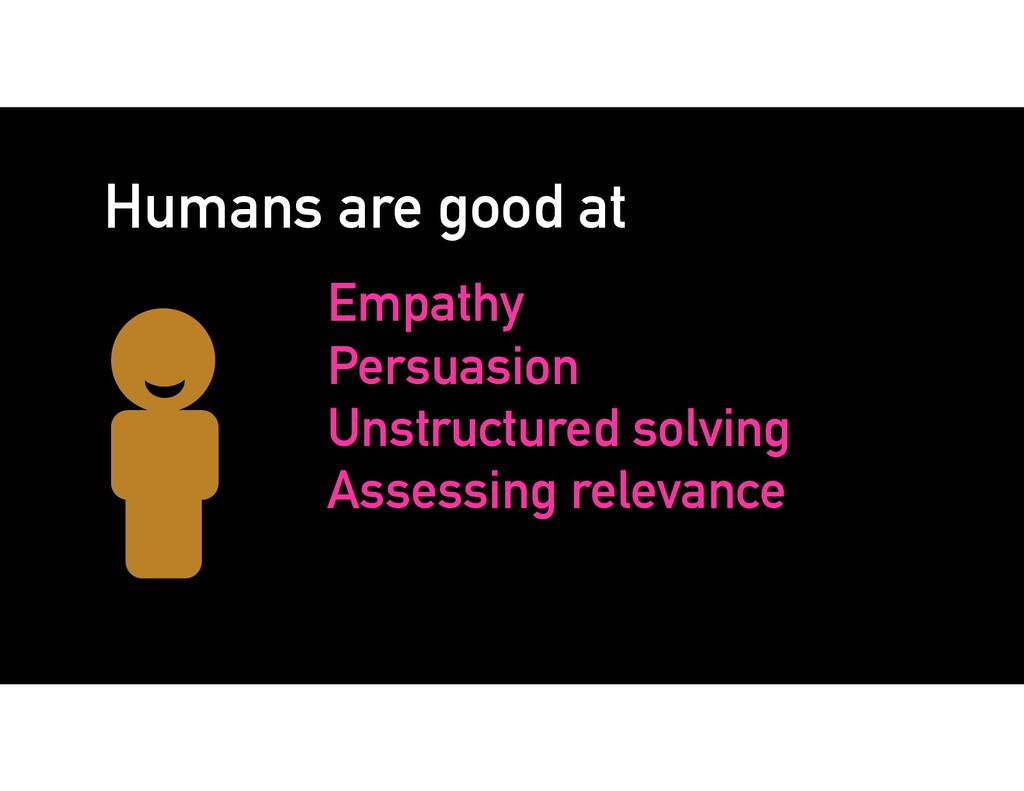 Humans are good at Empathy Persuasion Unstructu...