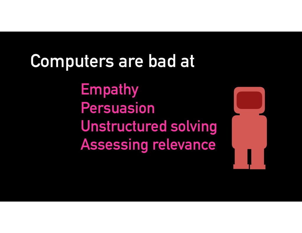 Computers are bad at Empathy Persuasion Unstruc...