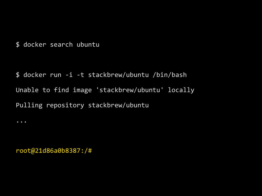 $ docker search ubuntu  ! $ dock...