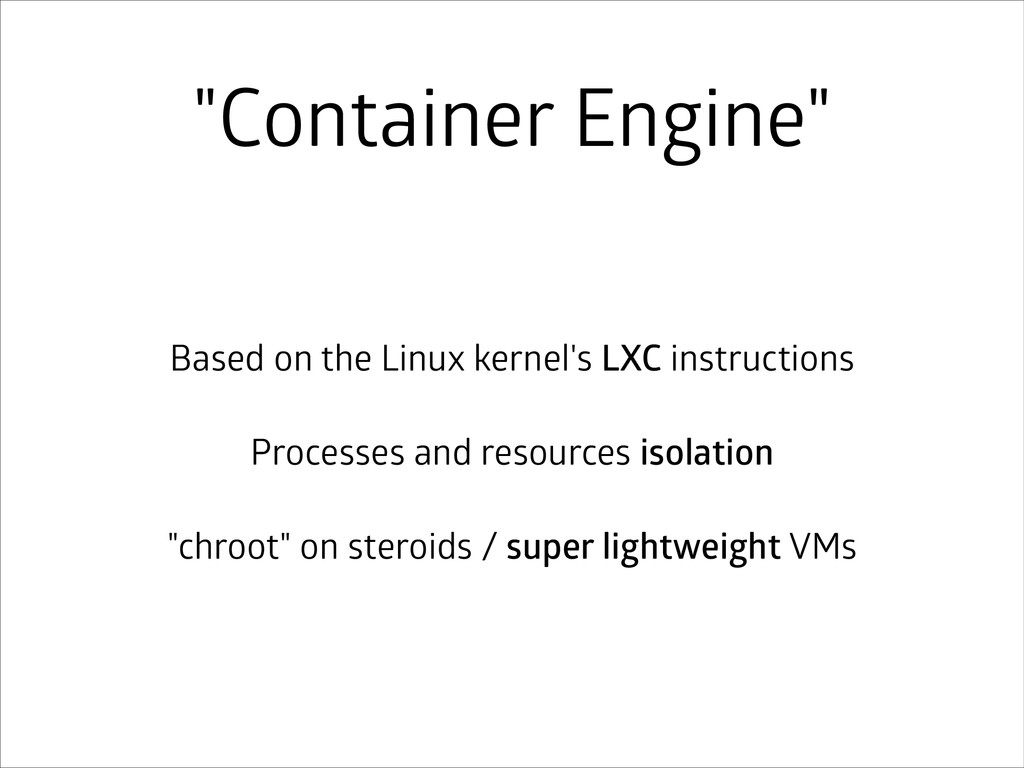 """""""Container Engine"""" Based on the Linux kernel's ..."""