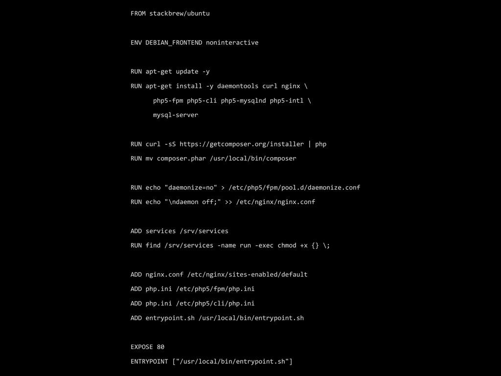 FROM stackbrew/ubuntu  ! ENV DEBIAN_FR...