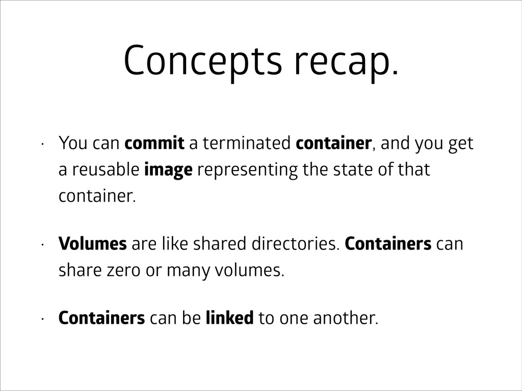 Concepts recap. • You can commit a terminated c...