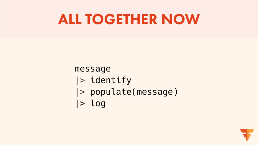 ALL TOGETHER NOW message  > identify  > populat...