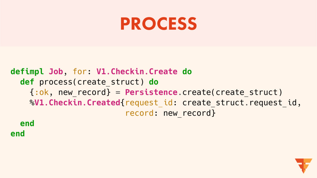 PROCESS defimpl Job, for: V1.Checkin.Create do ...
