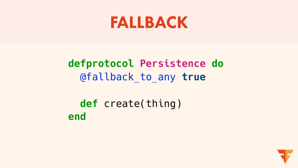 FALLBACK defprotocol Persistence do @fallback_t...