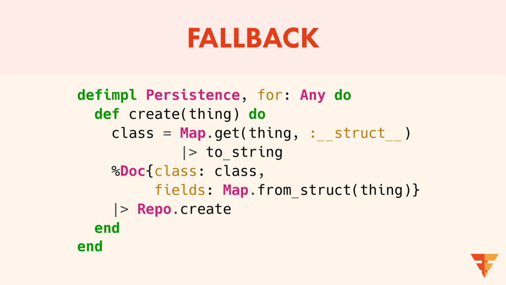 FALLBACK defimpl Persistence, for: Any do def c...