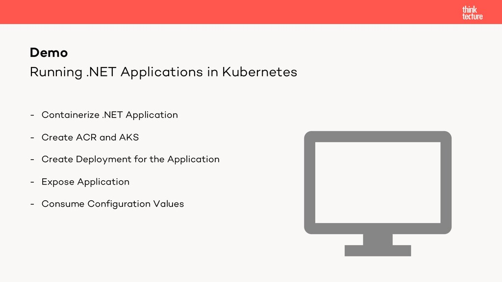 Running .NET Applications in Kubernetes - Conta...