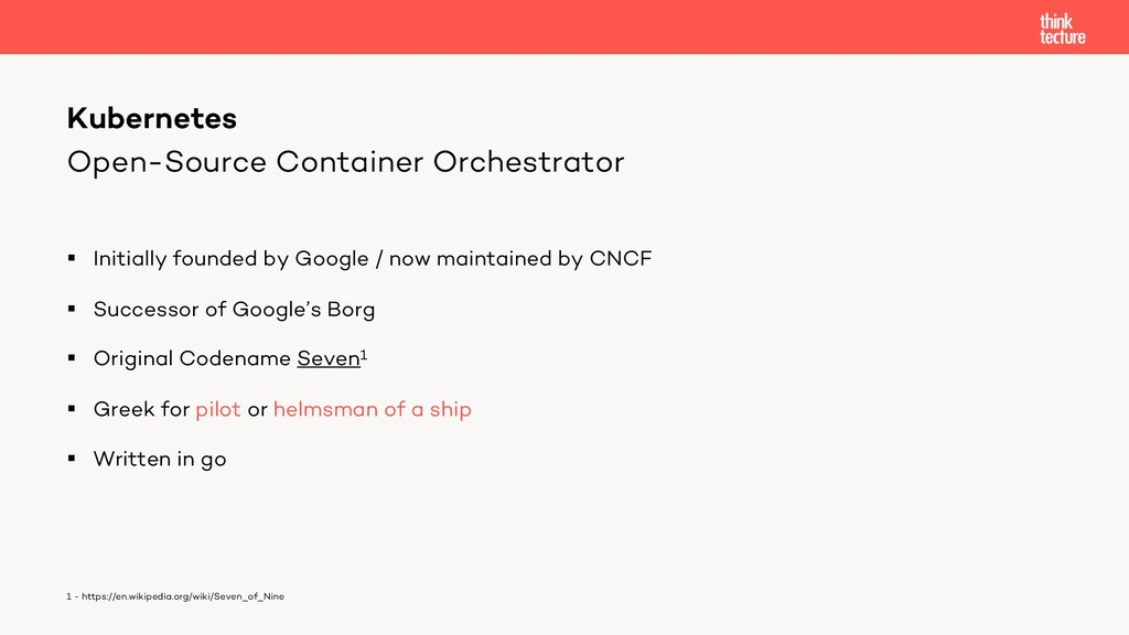Open-Source Container Orchestrator § Initially ...