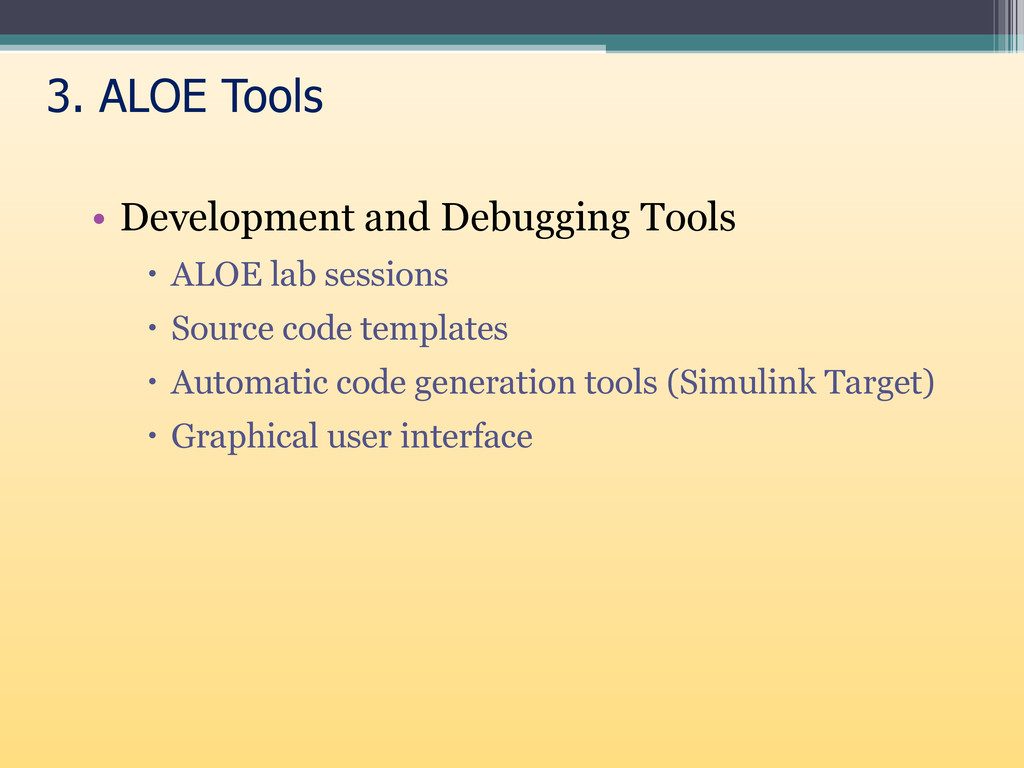 • Development and Debugging Tools  ALOE lab se...