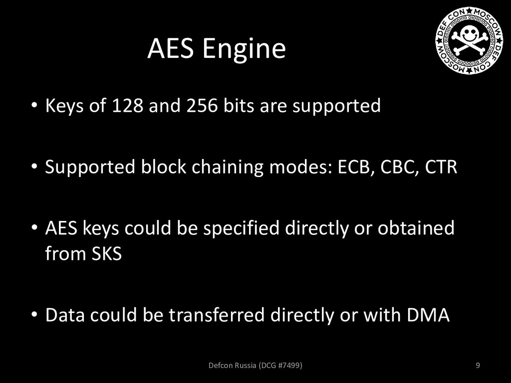 AES Engine • Keys of 128 and 256 bits are suppo...