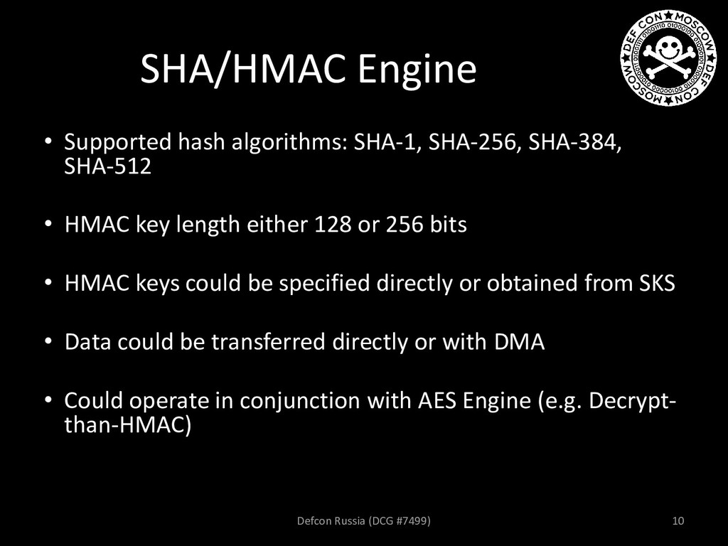 SHA/HMAC Engine • Supported hash algorithms: SH...