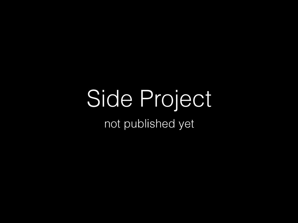 Side Project not published yet