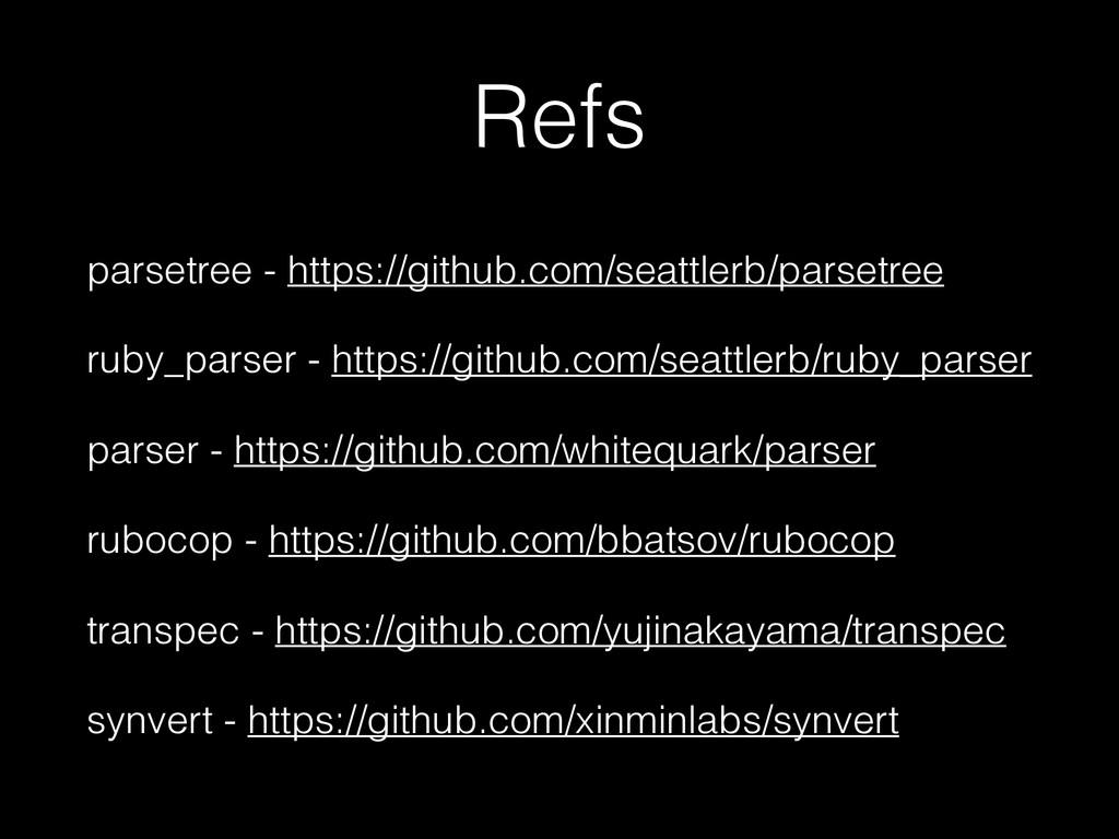 Refs parsetree - https://github.com/seattlerb/p...