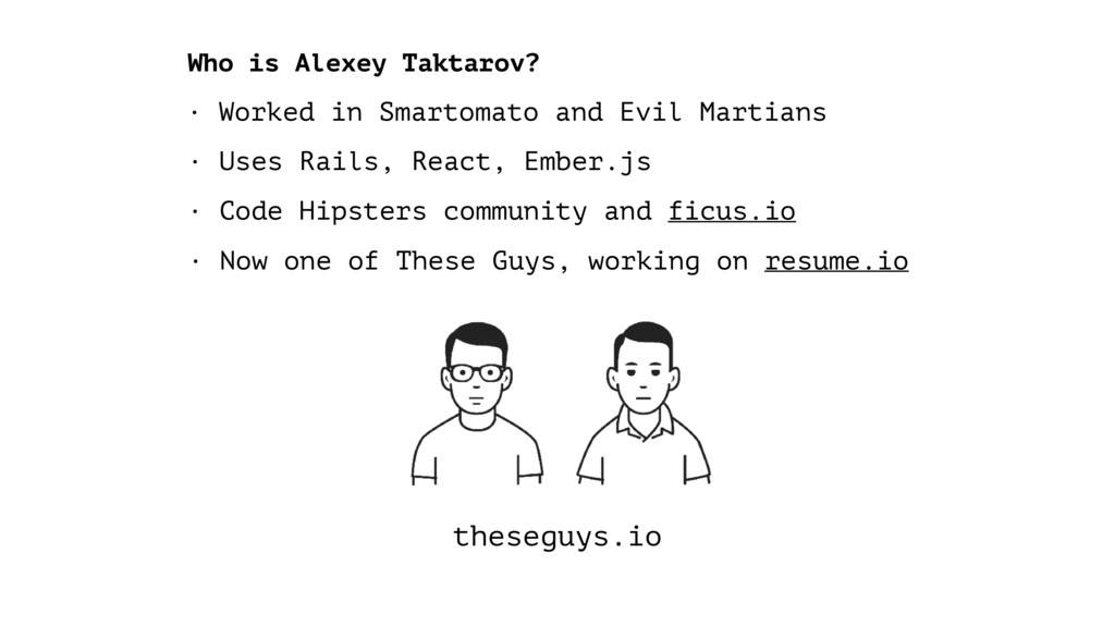 theseguys.io · Uses Rails, React, Ember.js · Wo...
