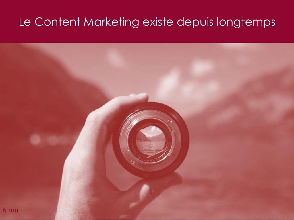 Le Content Marketing existe depuis longtemps 27...