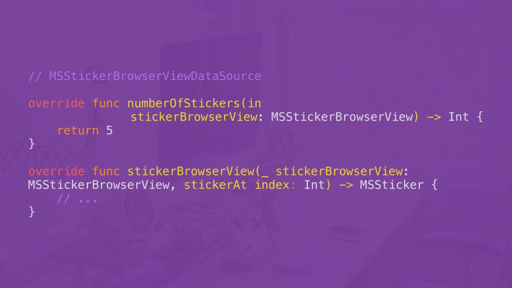// MSStickerBrowserViewDataSource override func...