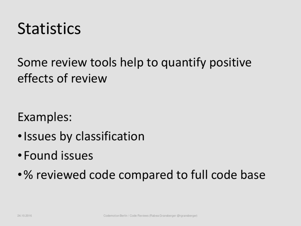 Statistics Some review tools help to quantify p...