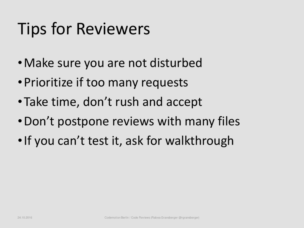 Tips for Reviewers •Make sure you are not distu...