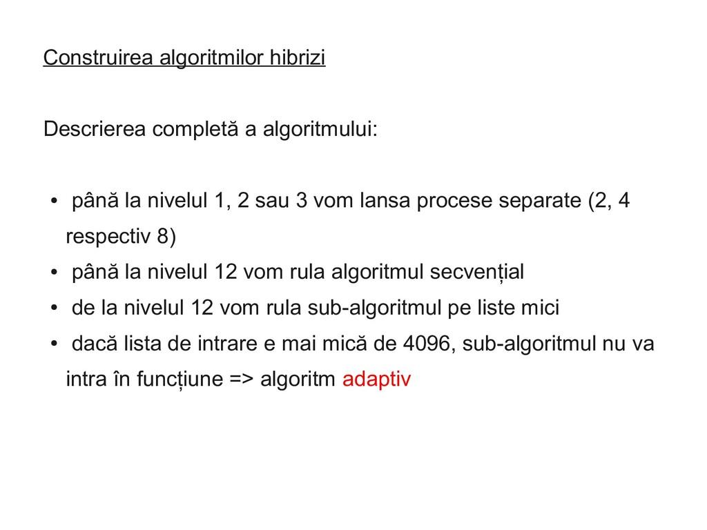 Construirea algoritmilor hibrizi Descrierea com...