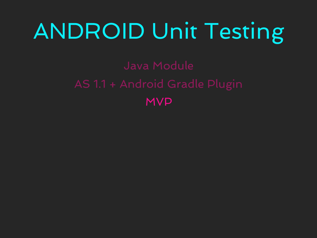 ANDROID Unit Testing Java Module MVP AS 1.1 + A...