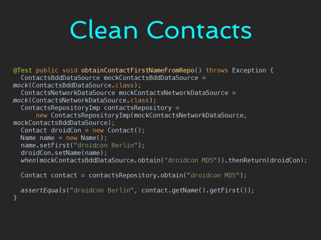 Clean Contacts @Test public void obtainContactF...