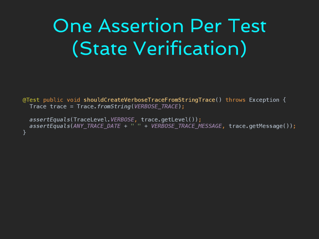 One Assertion Per Test (State Verification) @Te...