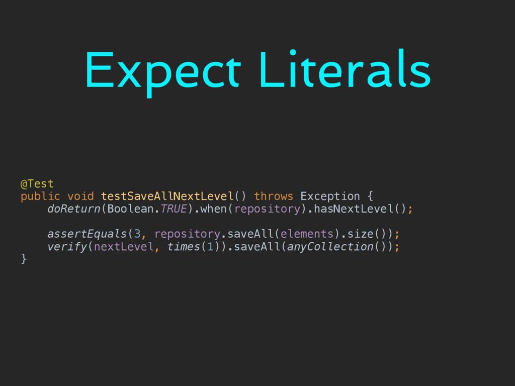 Expect Literals @Test public void testSaveAllN...