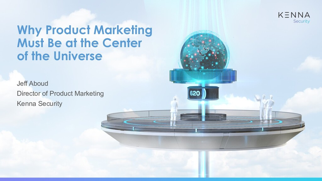 Why Product Marketing Must Be at the Center of ...