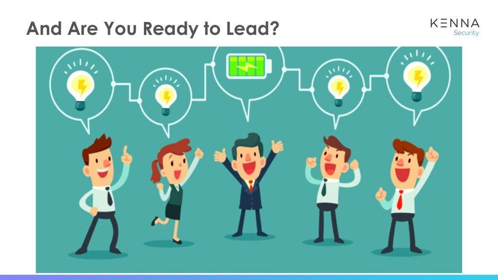 19 And Are You Ready to Lead?