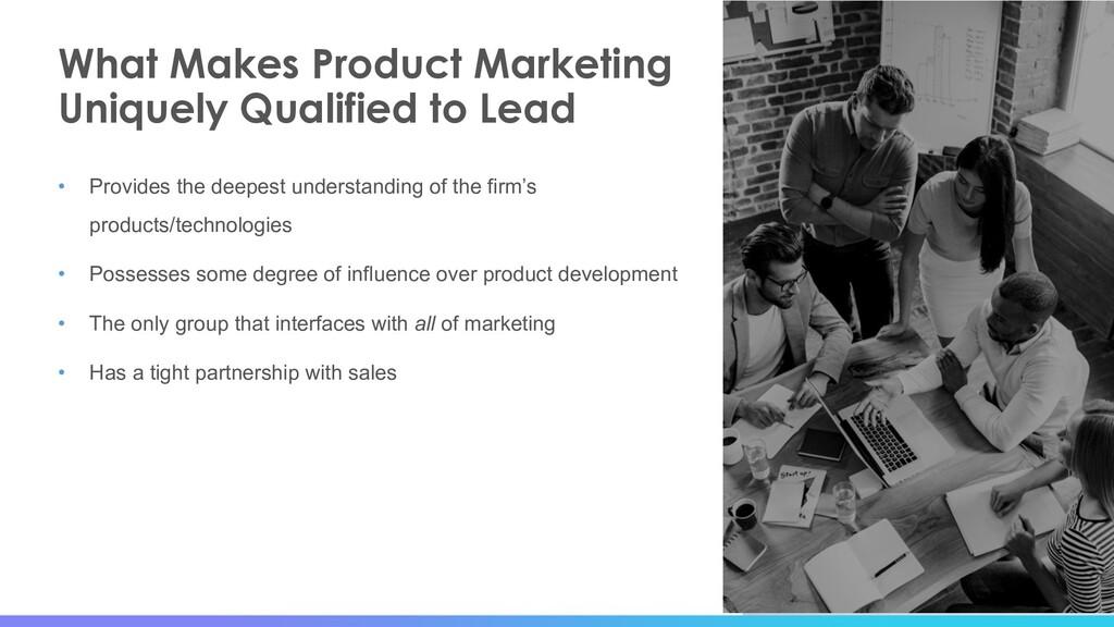 7 What Makes Product Marketing Uniquely Qualifi...