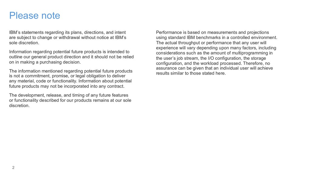 2 Please note IBM's statements regarding its pl...