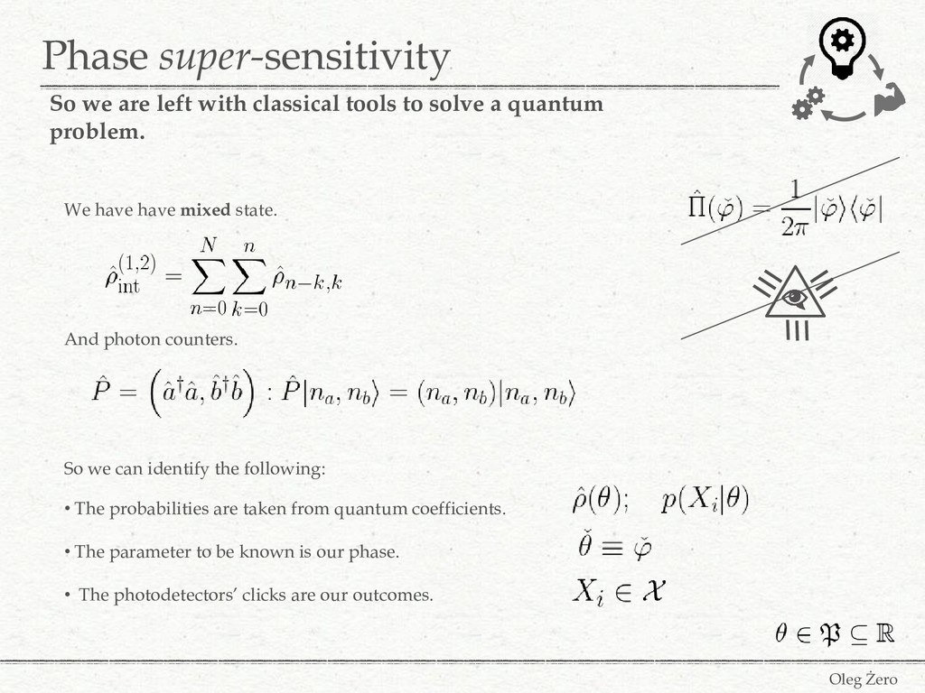 Phase super-sensitivity Oleg Żero So we are lef...
