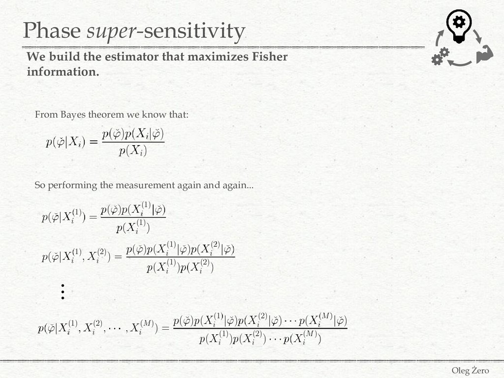 Phase super-sensitivity Oleg Żero We build the ...