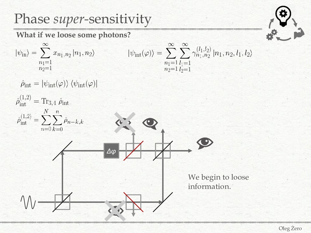 Phase super-sensitivity Oleg Żero What if we lo...