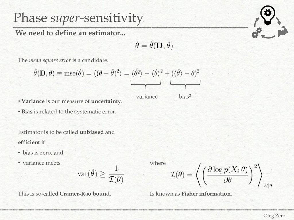 Phase super-sensitivity Oleg Żero We need to de...