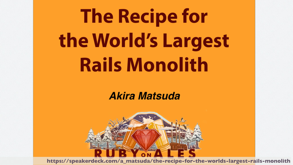 The Recipe for the World's Largest Rails Monoli...