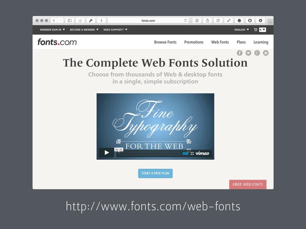http://www.fonts.com/web-fonts