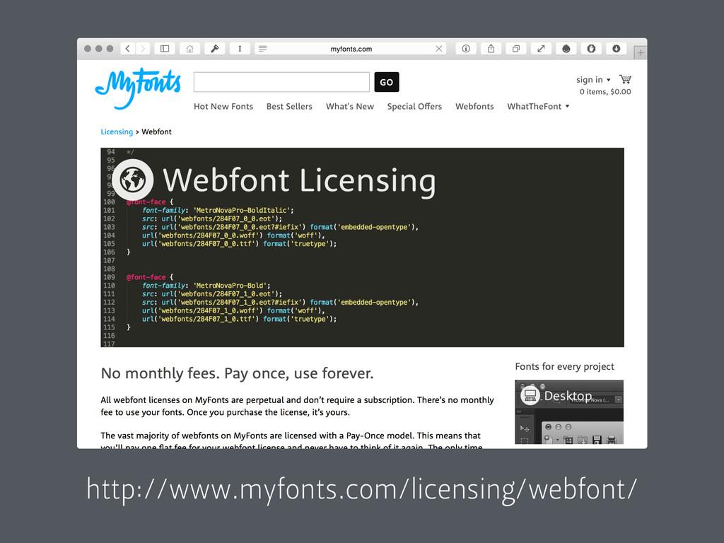 http://www.myfonts.com/licensing/webfont/