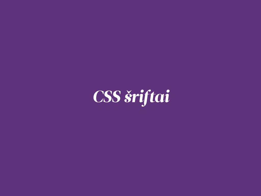 CSS šriftai