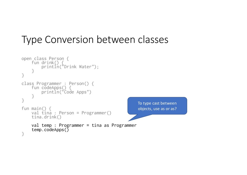 Type Conversion between classes open class Pers...