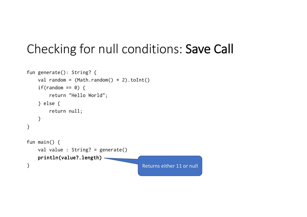 Checking for null conditions: Save Call fun gen...