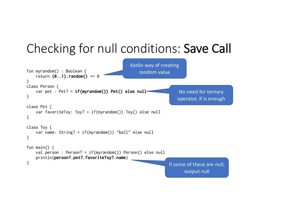 Checking for null conditions: Save Call fun myr...