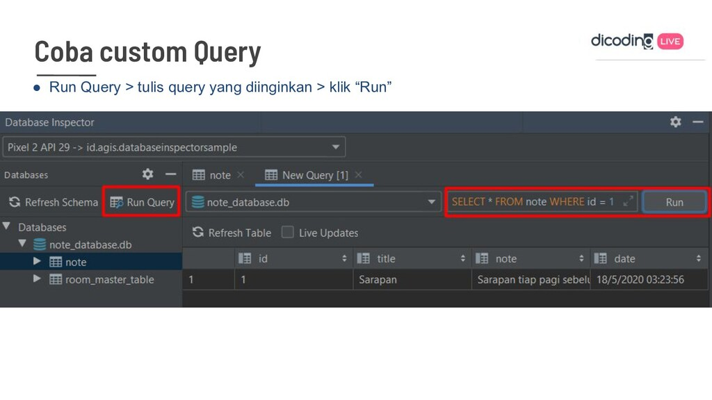 ● Run Query > tulis query yang diinginkan > kli...
