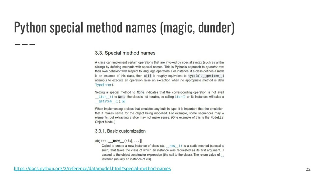 Python special method names (magic, dunder) 22 ...